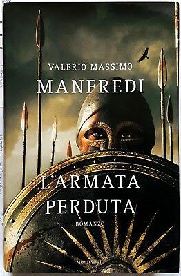 Valerio Massimo Manfredi, L'armata perduta, Ed. Mondadori, 2007