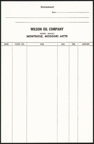 Vintage statement WILSON OIL COMPANY Montrose Missouri unused new old stock nrmt