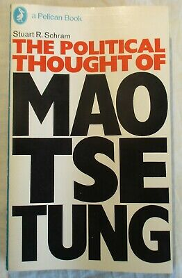 Vintage Pelican #A1013: THE POLITICAL THOUGHT OF MAO TSE TUNG SCHRAM  IST
