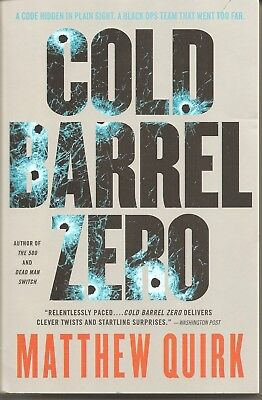 Autographed Cold Barrel Zero by Matthew Quirk Softcover Book