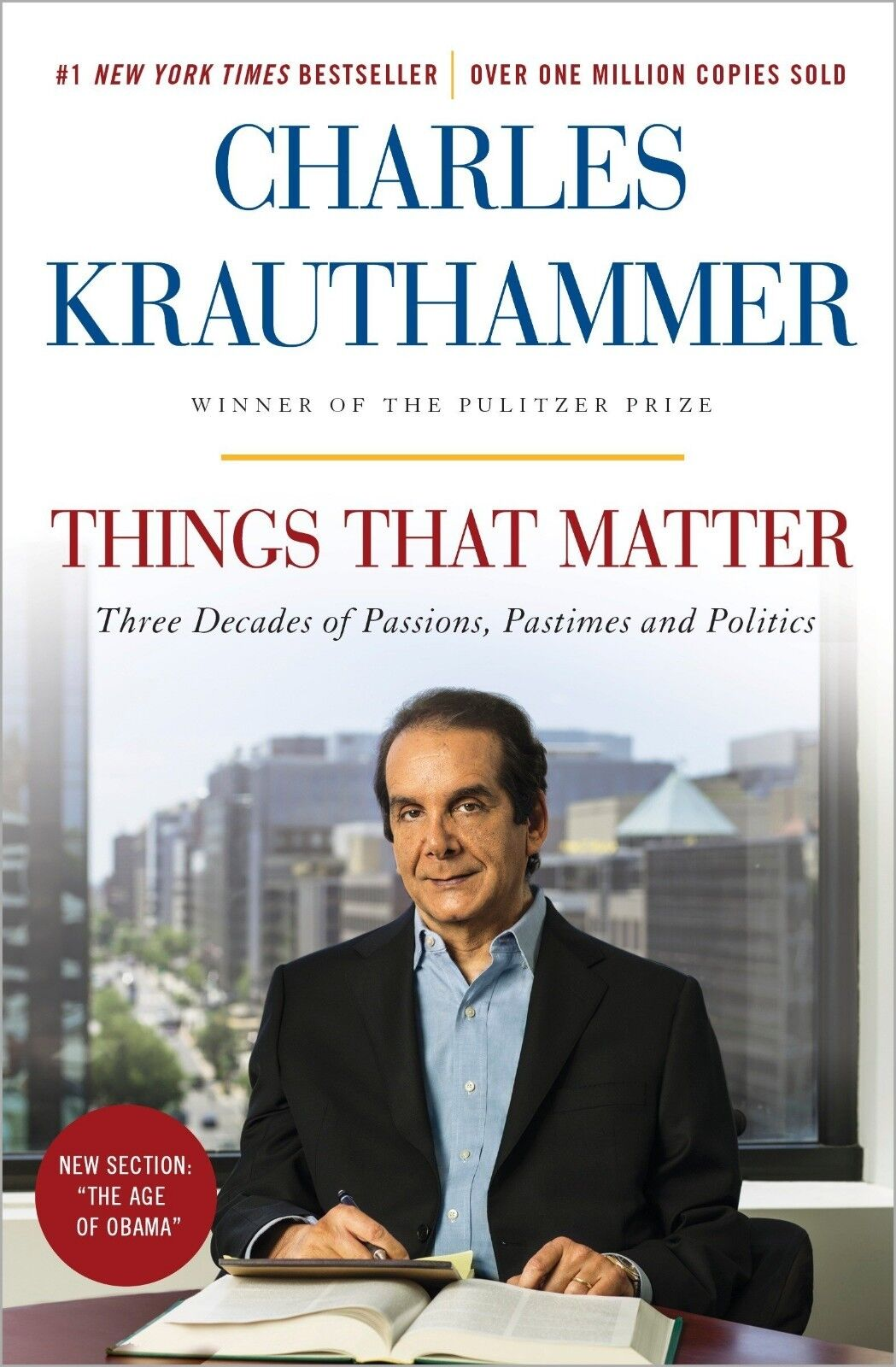 Things That Matter: Three Decades Of Passions, Pastimes And Politics Paperback