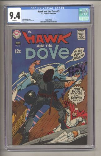 Hawk And The Dove #3 (CGC 9.4) White Pages; Gil Kane 1969 DC Comics (j# 304)