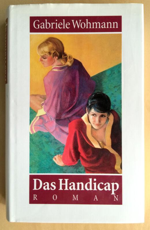 Buch: Das Handicap / Roman von Gabriele Wohmann