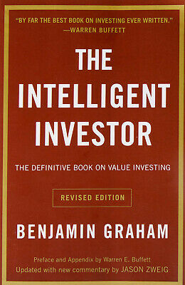 The Intelligent Investor : The Definitive Book on Value Investing by Benjamin