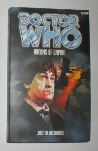 BBC Doctor Who: Dreams of Empire by Justin Richards -  paperback book