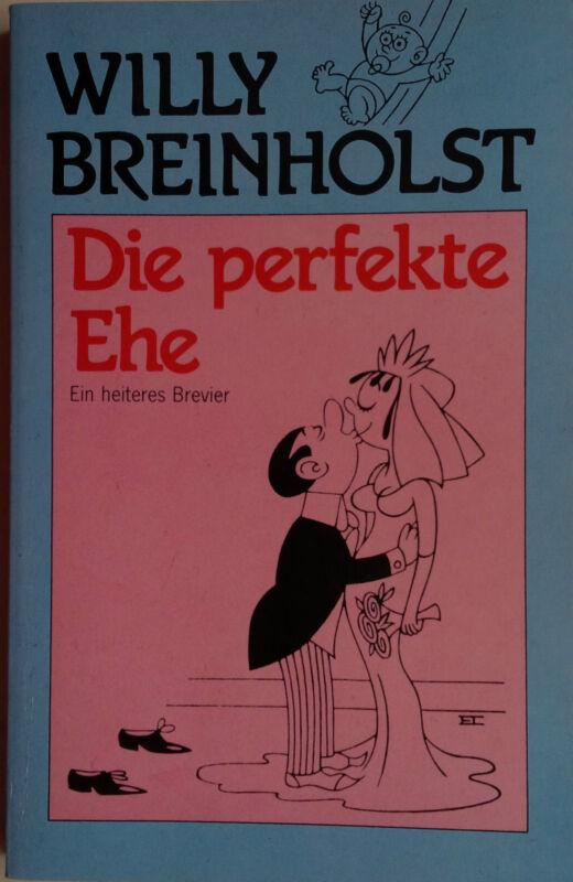 Buch Die perfekte Ehe von Willy Breinholst