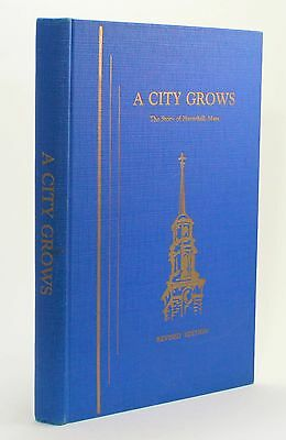 A City Grows The Story of Haverhill Massachusetts 1958 History Vtg Genealogy !!