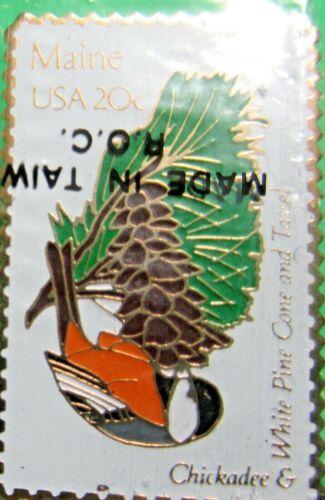 1982 MAINE STATE BIRD CHICKADEE FLOWER WHITE PINE CONE USPS 20c STAMP PIN (35)