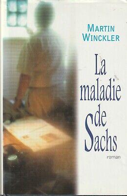 La maladie de Sachs: roman Martin Winckler