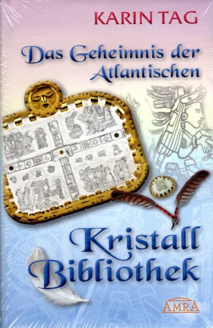 DAS GEHEIMNIS DER ATLANTISCHEN KRISTALLBIBLIOTHEK - Karin Tag BUCH NEU OVP
