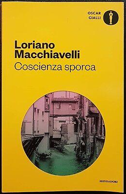 Loriano Macchiavelli, Coscienza sporca, Ed. Mondadori, 2016