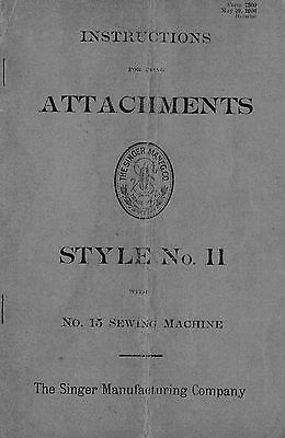 Attachments Style 11 for Singer Sewing Machine No. 15