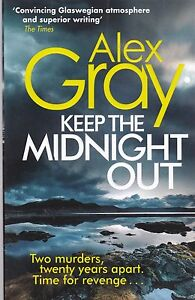 Keep the Midnight Out by Alex Gray (Paperback, 2015) New Book