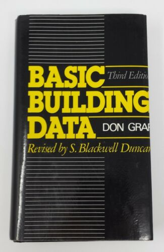Basic Building Data by Don Graf 3RD Edition (1985, Hardback) Construction Ref