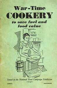 WW2 REPLICA REPRODUCTION WAR-TIME COOKERY RECIPE BOOK BOOKLET 1940 World War 2