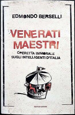 Edmondo Berselli, Venerati Maestri, Ed. Mondadori, 2006