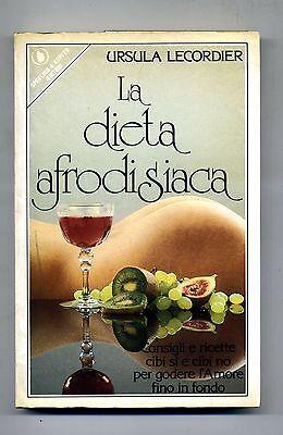 Ursola Lecordier # LA DIETA AFRODISIACA # Sperling & Kupfer Editori 1986