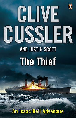 The Thief: Isaac Bell #5 by Clive Cussler (Paperback, 2013) M