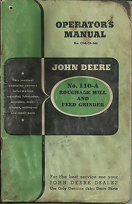 Original John Deere 110a Roughage Mill Feed Grinder Operators Manual Om-c8-546