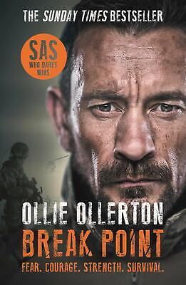 Break Point: SAS: Who Dares Wins Host's Inc by Ollie Ollerton New Paperback Book