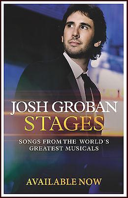 JOSH GROBAN Stages Ltd Ed RARE New Poster Display +FREE BONUS Pop/Rock Poster!