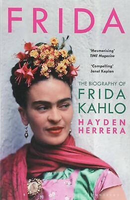 Frida The Biography of Frida Kahlo by Hayden Herrera New Paperback Book