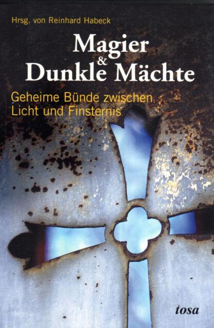 MAGIER & DUNKLE MÄCHTE - Reinhard Habeck , Peter Krassa , Viktor Farkas BUCH