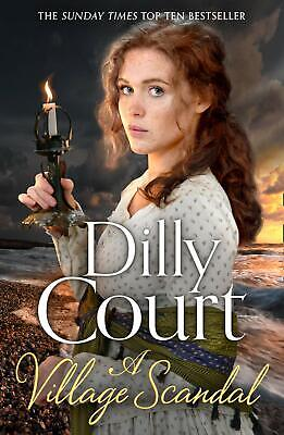 A Village Scandal (The Village Secrets, Book 2 by Dilly Court New Paperback Book