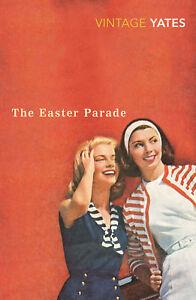 Richard Yates - The Easter Parade (Paperback) 9780099518563