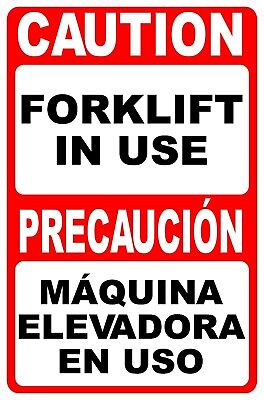 Bilingual Caution Forklift In Use Sign. Size Options. English Spanish Maquina