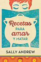 Recetas Para Amar Y Matar De Sally Andrew -  - ebay.es