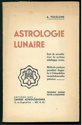 VOLGUINE A. ASTROLOGIE LUNAIRE CAHIERS ASTROLOGIQUES  1947 ASTROLOGIA
