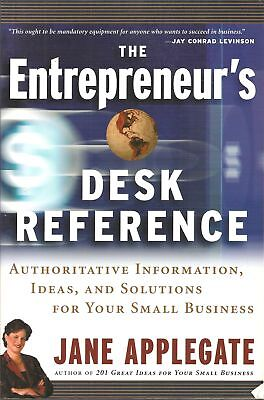 Desk Ideas (The Entrepreneur's Desk Reference: Authoritative Information, Ideas, and)