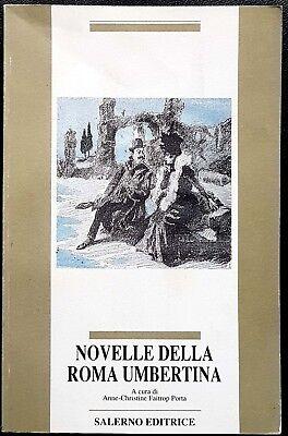 Anne-Christine Faitrop Porta, Novelle della Roma Umbertina, Ed. Salerno, 1992