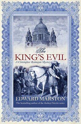 EDWARD MARSTON ___ THE KINGS EVIL ____ BRAND NEW  ___ FREEPOST UK