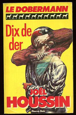 JoËl houssin: le dobermann n°1. fleuve noir. 1984.