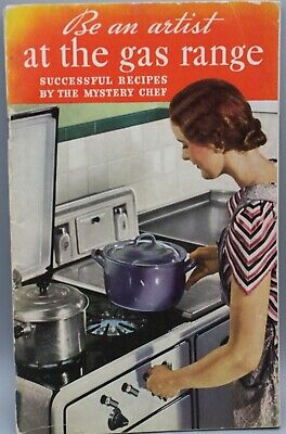 Be an Artist at the Gas Range - 1936 Recipes - VINTAGE