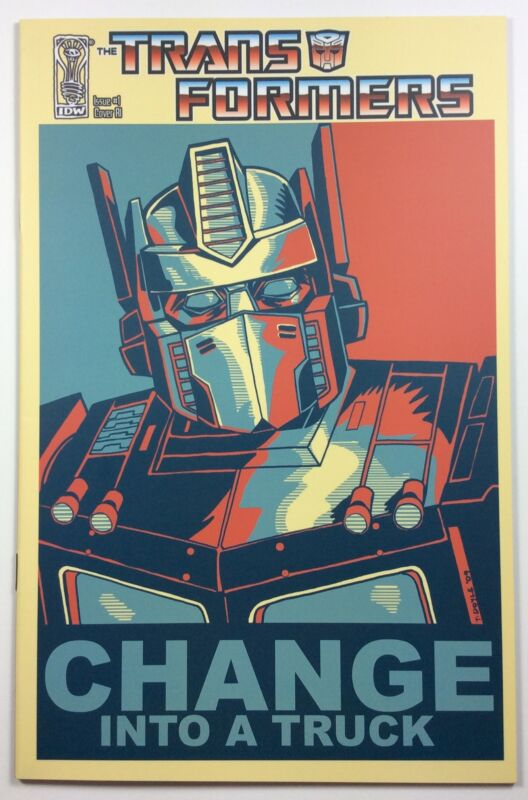 IDW Transformers #1 Change Into A Truck 1:10 Variant Obama Poster Parody 2009