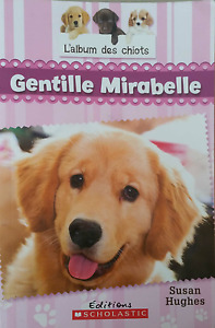 Gentille Mirabelle, A novel in French