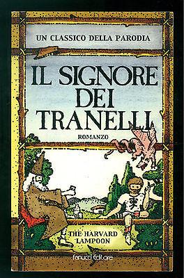 THE HARVARD LAMPOON IL SIGNORE DEI TRANELLI FANUCCI 2002 PARODIA