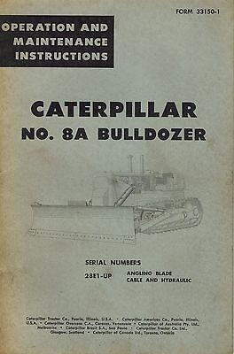 Caterpillar Vintage No. 8a Bulldozer Operation Maintenance Manual