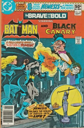 BRAVE AND BOLD #166  BLACK CANARY * FIRST APPEARANCE NEMESIS  DC 1980  NICE!!!