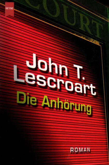 *- Die ANHÖRUNG - John T. LESCROART   tb (2002)
