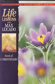 LIFE LESSONS: 1 CORINTHIANS Max Lucado ~ SC Perth Region Preview