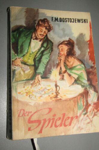 Fjodor M. DOSTOJEWSKI Der Spieler VdN- Ausgabe TASCHENBUCHROMAN BAND 50 1955