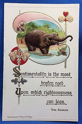 1910 ELEPHANT President Teddy Theo ROOSEVELT Quote Postcard Antique Original
