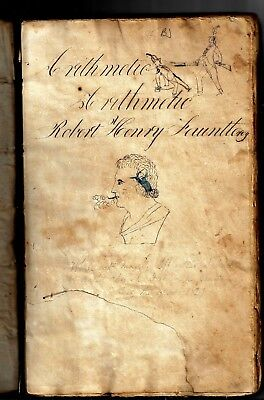 ARITHMETIC COPY BOOK, ROBERT HENRY FAUNTLEY, CIRCA 1800, OVER 100 PAGES