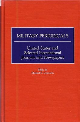 Military Periodicals  United States And Selected International Journals And News