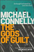 THE GODS OF GUILT Michael Connelly ~ SC 2014 Perth Region Preview