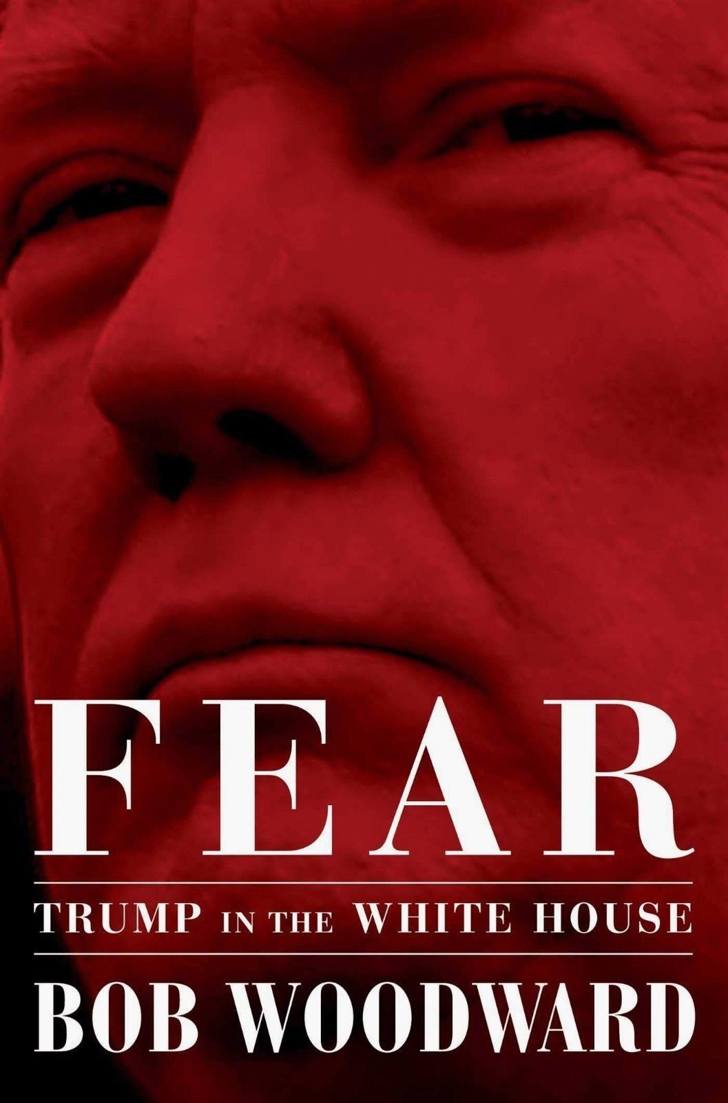 Купить Fear Trump in the White House by Bob Woodward Hardcover used first edition